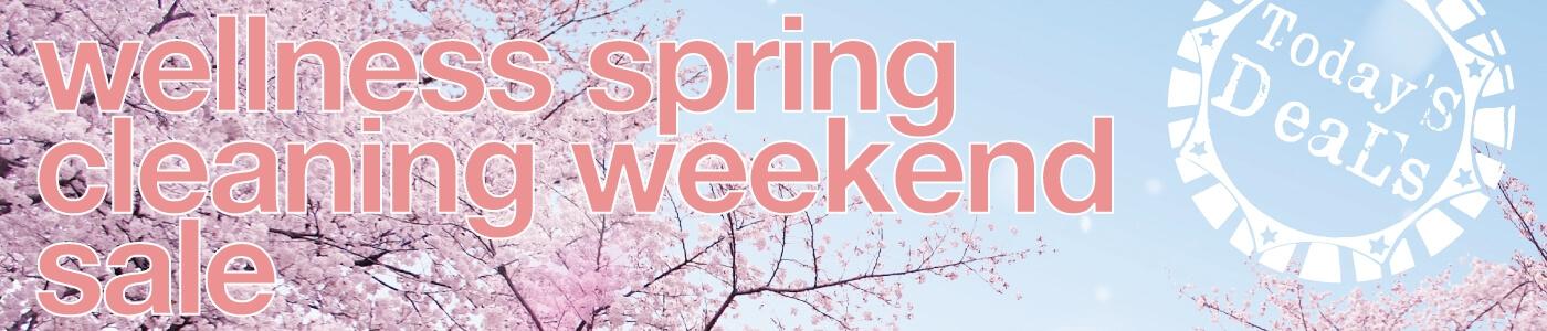 wellness spring cleaning weekend